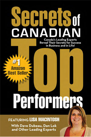 Secrets of Canadian Top Performers - Featuring Lisa Touray (Macintosh)