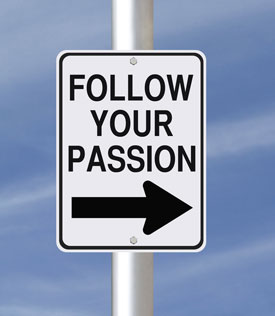 "Road sign reading ""Follow Your Passion"""